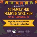 5K Family Fun Pumpkin Spice Run @ Tourism Chemainus | Chemainus | British Columbia | Canada